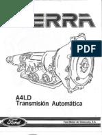 Transmicion automatica A4LD