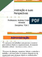 Aula_TGAI_Administracao_e_suas_Perspectivas.ppt