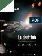 Le Destitué - PJ Herault