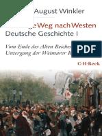 Der Lange Weg Nach Westen - Deutsche Geschichte I_ Vom Ende Des Alten Reiches Bis Zum Untergang Der Weimarer Republik ( PDFDrive.com )