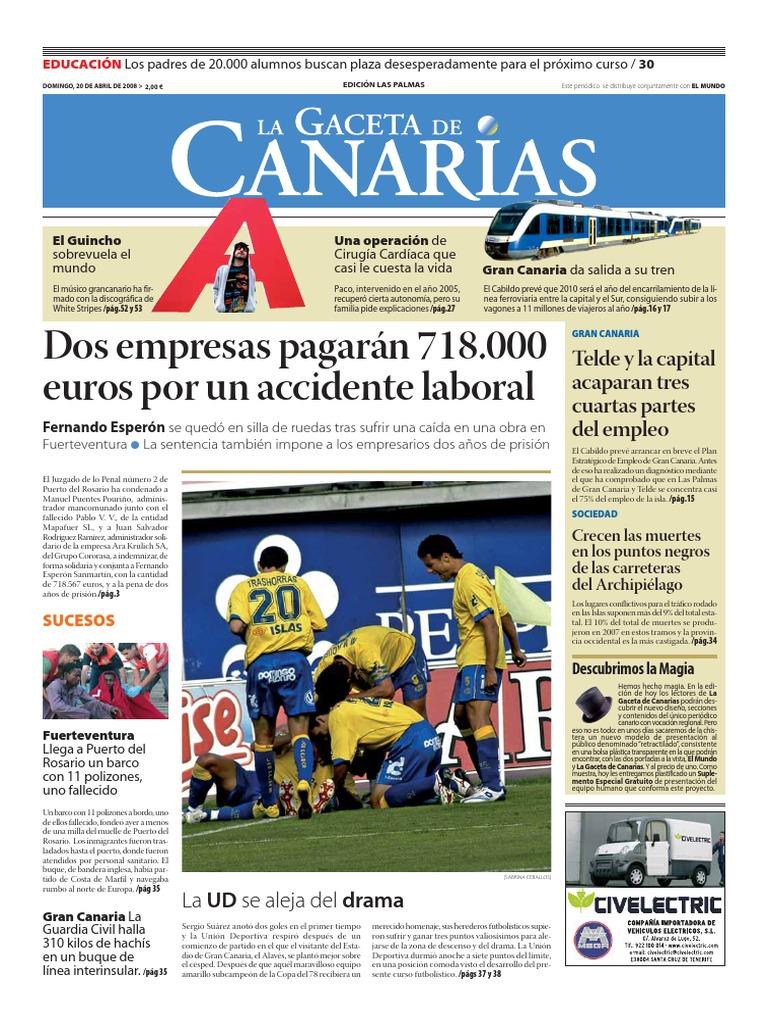 Dos empresas pagarán 718.000 euros por un accidente laboral: Telde y la  capital acaparan tres cuartas partes del empleo