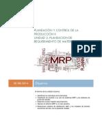 UNIDAD 2. PLANEACION DE REQUERIMIENTOS DE MATERIALES (MRP)