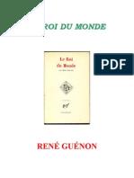 René Guénon - 1927 Le Roi du Monde