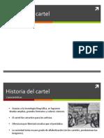 Historia del Cartel