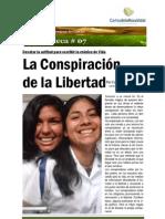 La Libertad Interior, UNA COSNPIRACIÓN POSITIVA