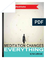 Meditation Changes Everything