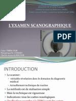 2- L'EXAMEN SCANOGRAPHIQUE