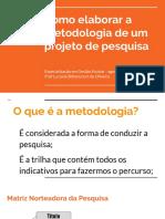 Como elaborar a metodologia de um projeto de pesquisa