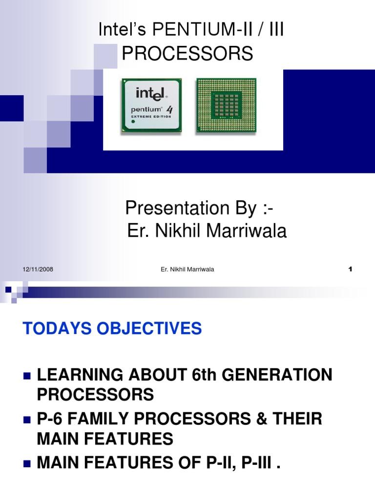 Intel's PENTIUM-II III PROCESSORS | Central Processing Unit | Instruction  Set
