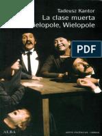 Kantor, Tadeusz - La clase muerta. Wilepole, Wilepole