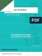 3 Psicologia de Design - Atributos Pré-Atentivos - Parte B