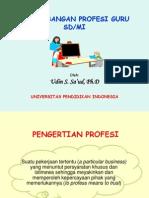 PENGEMBANGAN PROFESI GURU SD