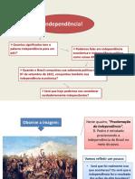 Unidade 4 Aula 3 Início do Processo de Independência do Brasil