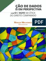 Proteção de Dados Pessoais Em Perspectiva LGPD E RGPD Na Ótica Do Direito Comparado by Marcos Wachowicz (Org.)