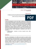 ROCHA, Luciana Lins. O Twitter como lócus de performances dissidentes de feminilidade. Revista Indisciplina em Linguística Aplicada, v. 1, n. 1.
