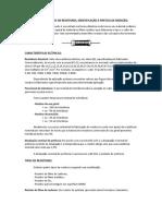 RESISTORES, TIPOS DE RESISTORES, IDENTIFICAÇÃO E PRÁTICA DE MEDIÇÃO.