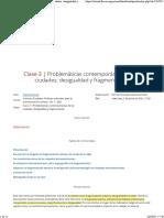 Clase 3 Problemáticas contemporáneas de las ciudades desigualdad y fragmentación