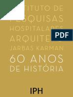 IPH, 60 anos de historia