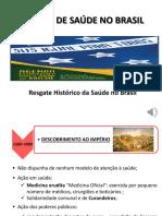 Aula em Power Point _Resgate histórico da saúde no Brasil_ 2021-1