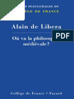 [Leçons inaugurales (Collège de France)] Libera, Alain de - Où va la philosophie médiévale_ (2014, Fayard) - libgen.lc