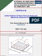 5 - Análise Dinâmica de Placas Finas em Flexão pelo Método dos Elementos Finitos