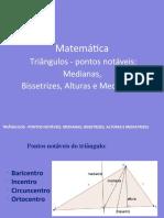 Triângulos - pontos notáveis, medianas, bissetrizes, alturas e mediatrizes