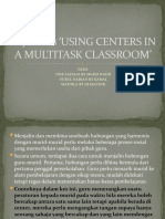 Kajian kes 'USING CENTERS IN A MULTITASK tutorial w6 edu 3104