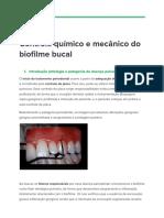 Controle químico e mecânico do biofilme