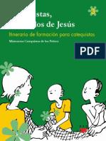 Catequistas, Discipulos de Jesus