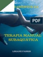 E-BOOK  TERAPIA MANUAL SUBAQUÁTICA LISIANE FABRIS