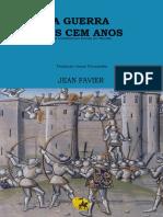 A Guerra de cem anos - Jean Favier