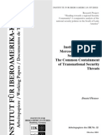 "Flemes, Daniel, ""Institution Building in MERCOSUR´s Defence and Security Sector. The common Containment of Transnational Security Threats"