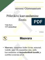 põlevkivi_kaevandamine_Rapla Vesiroosi gümnaasium
