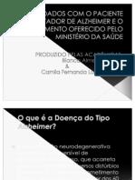 CUIDADOS COM O PACIENTE PORTADOR DE ALZHEIMER