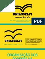 UNIDADE I - A ORGANIZAÇÃO DOS PODERES NA CONSTITUIÇÃO FEDERAL BRASILEIRO DE 1988