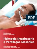 Fisiologia Respiratória e Ventilação Mecânica Diagramada
