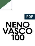 Neno Vasco, 100 anos do falecimento