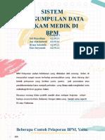 Kelompok 3_3B_Pengumpulan data rekam medik di BPM