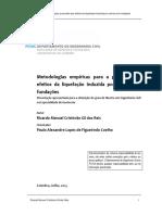 Metodologias Empiricas Para a Previsao Dos Efeitos Da Liquefacao Induzida Por Sismos Em Fundacoes