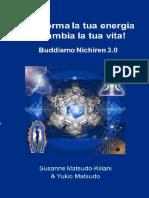 SUSANNE-MATSUDO-KILIANI_-YUKIO-MATSUDO-–-TRASFORMA-LA-TUA-ENERGIA-–-CAMBIA-LA-TUA-VITA_-BUDDHISMO-NI