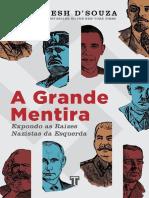 A Grande Mentira Expondo as Raízes Nazistas Da Esquerda by Dinesh DSouza (Z-lib.org)