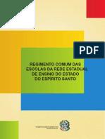 Regimento comum das escolas da rede Estadual de Ensino do Estado do Espírito Santo