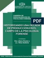 Alvarez; Abelleira. Historizando Una Decada de Produccion Psicología Forense