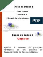 Unidade 2 - Principais Características de um SGBD