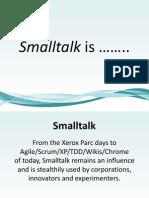 Smalltalk Is...
