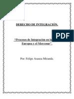 Derecho de Integración - Procesos de Integración en la Unión Europea y el Mercosur