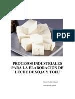 Procesos Industriales Para La Elaboracion De Leche De Soja Y Tofu