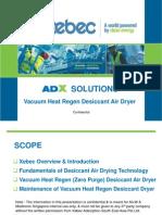 Xebec Desiccant Air Dryer