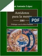 López. Antídotos para la mente. Diálogo con la ética budista