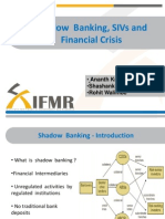 Shadow Banking SIVs and Financial Crisis by Rohit Walimbe, AnanthKumar Reddy and Shashank Gupta